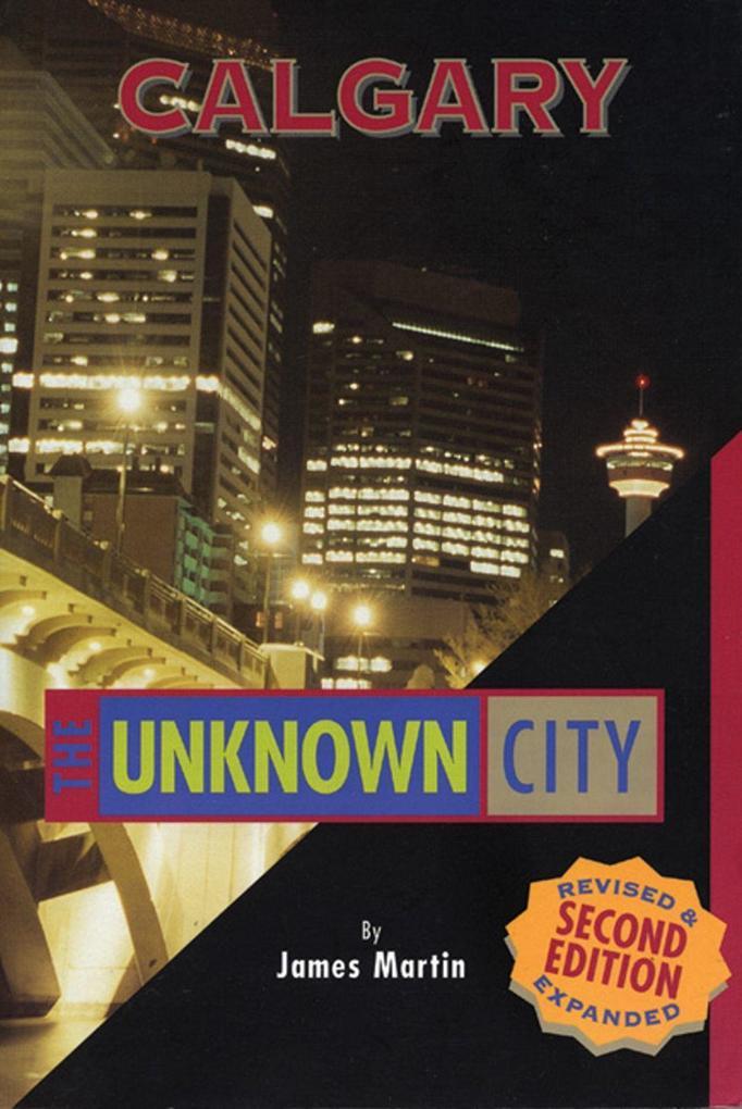 Calgary: The Unknown City als Taschenbuch