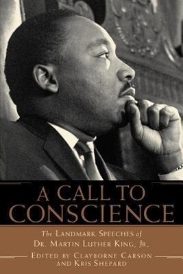 A Call to Conscience: The Landmark Speeches of Dr. Martin Luther King, Jr. als Taschenbuch