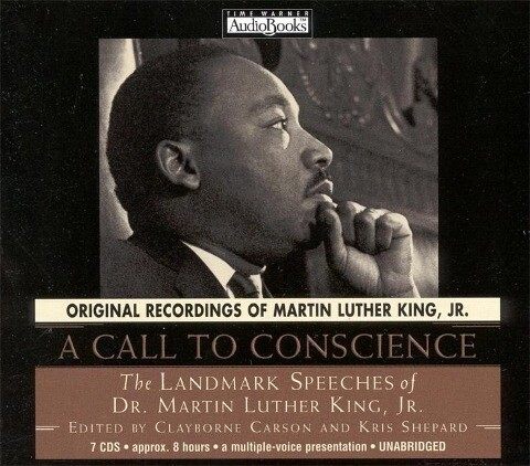 A Call to Conscience: The Landmark Speeches of Dr. Martin Luther King, Jr. als Hörbuch