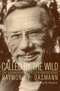 Called by the Wild: The Autobiography of a Conservationist als Buch