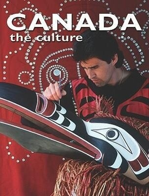 Canada the Culture als Buch