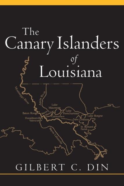 The Canary Islanders of Louisiana als Taschenbuch