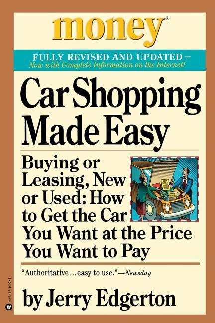 Car Shopping Made Easy: Buying or Leasing, New or Used: How to Get the Car You Want at the Price You Want to Pay als Taschenbuch