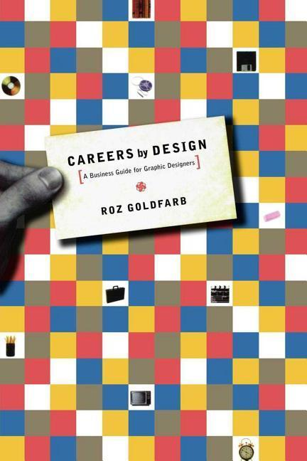 Careers by Design: A Business Guide for Graphic Designers als Taschenbuch