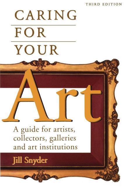 Caring for Your Art als Taschenbuch