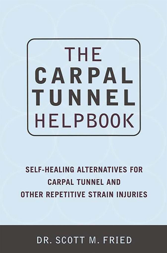 The Carpal Tunnel Helpbook als Taschenbuch