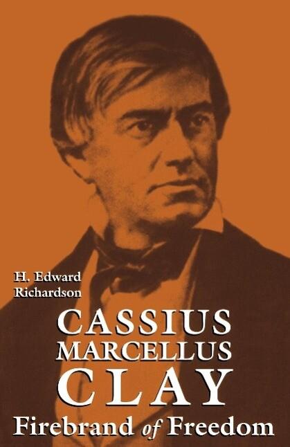 Cassius Marcellus Clay als Buch