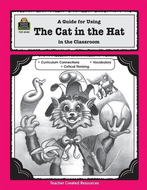 A Guide for Using the Cat in the Hat in the Classroom als Taschenbuch
