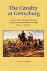The Cavalry at Gettysburg: A Tactical Study of Mounted Operations During the Civil War's Pivotal Campaign, 9 June-14 July 1863