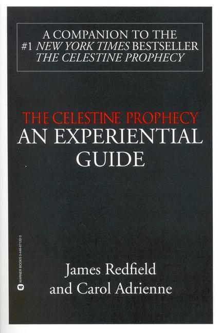 The Celestine Prophecy: An Experiential Guide als Taschenbuch