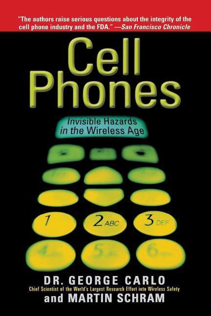 Cell Phones: Invisible Hazards in the Wireless Age als Taschenbuch