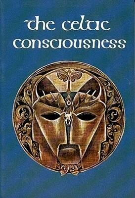 The Celtic Consciousness als Buch