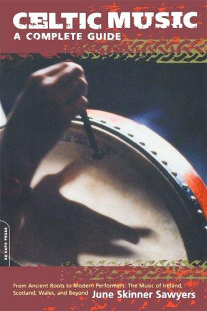 Celtic Music: A Complete Guide als Taschenbuch