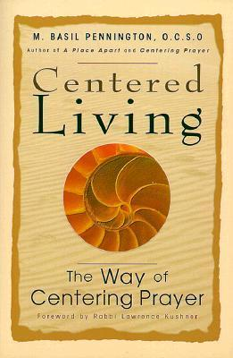 Centered Living: The Way of Centering Prayer als Taschenbuch