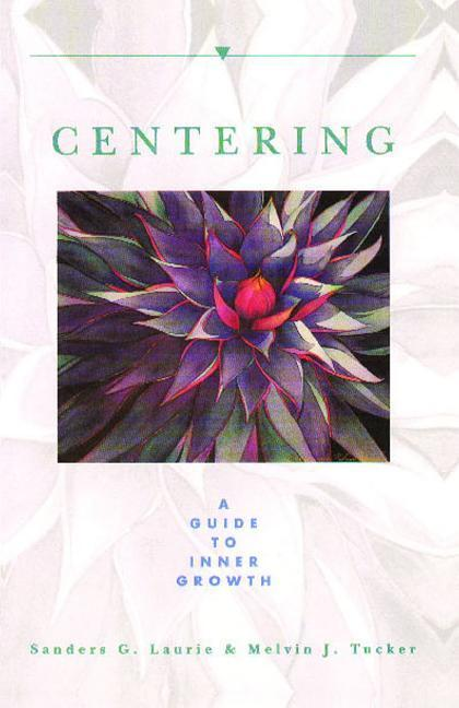 Centering: A Guide to Inner Growth als Taschenbuch