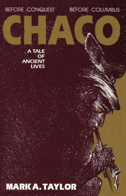 Chaco, A Tale of Ancient Lives als Taschenbuch