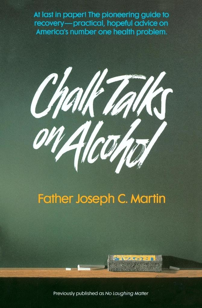 Chalk Talks on Alcohol: A Memoir als Taschenbuch