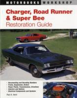 Charger, Road Runner and Super Bee Restoration Guide als Taschenbuch