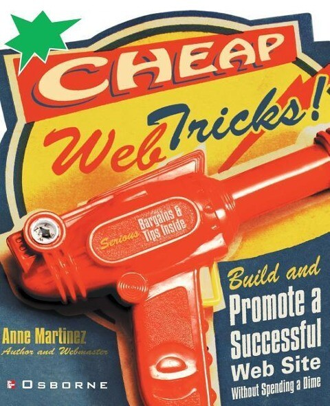 Cheap Web Tricks! Build and Promote a Successful Web-Site Without Spending a Dime als Buch