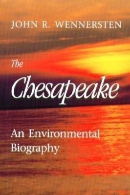 The Chesapeake: An Environmental Biography als Buch