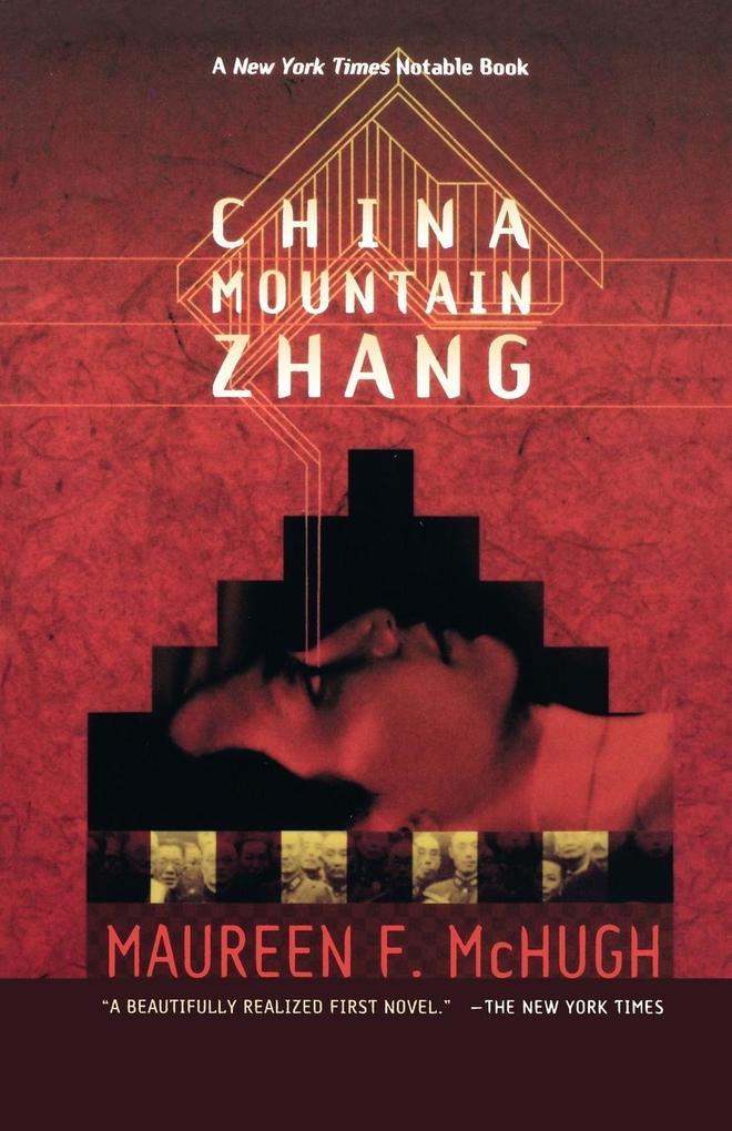China Mountain Zhang als Taschenbuch