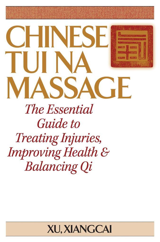 Chinese Tui Na Massage als Taschenbuch