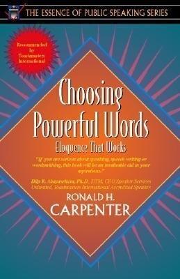 Choosing Powerful Words: Eloquence That Works (Part of the Essence of Public Speaking Series) als Taschenbuch