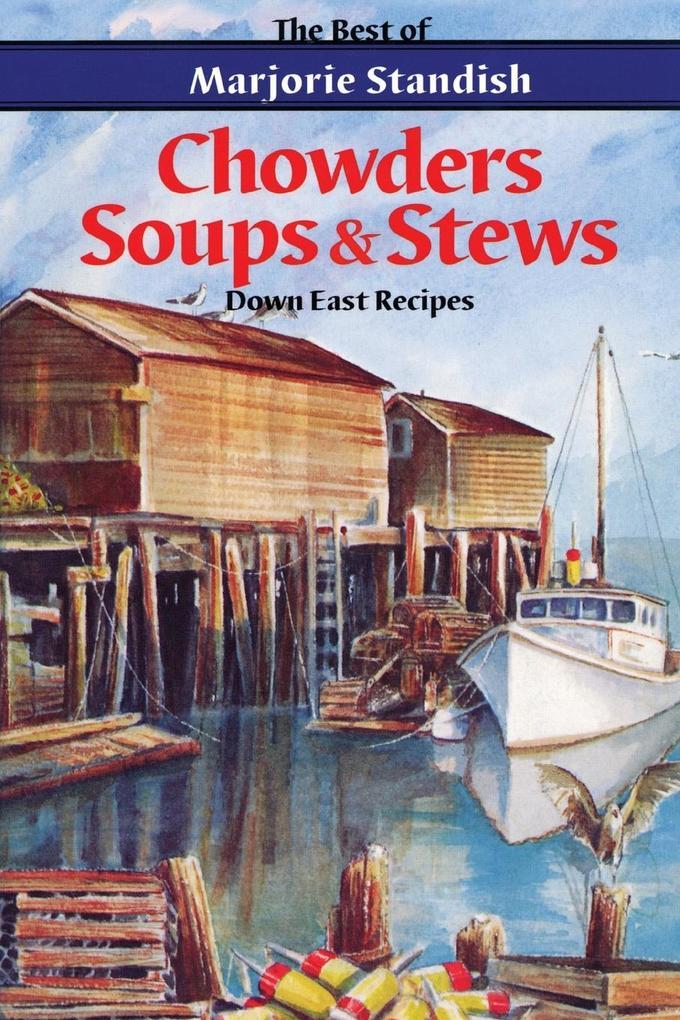 Chowders, Soups, and Stews als Taschenbuch