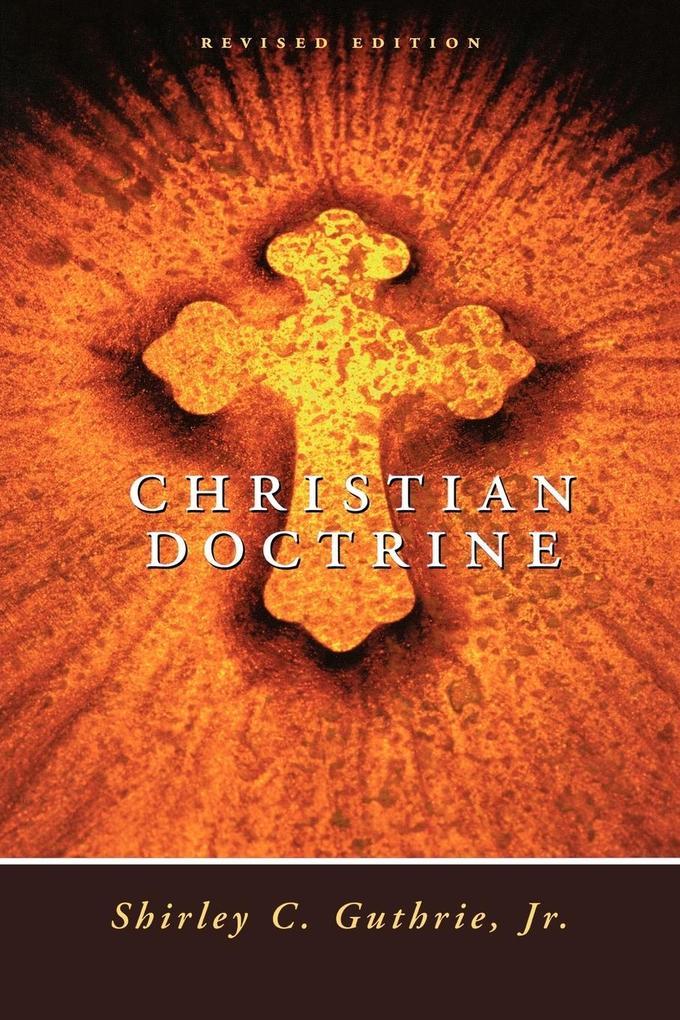 Christian Doctrine, Revised Edition (Revised) als Taschenbuch