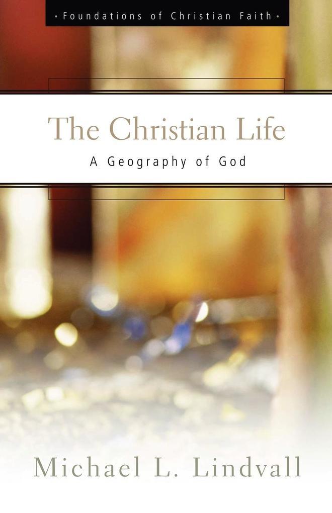 The Christian Life als Taschenbuch