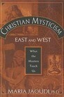 Christian Mysticism East and West