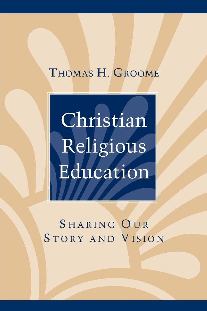 Christian Religious Education als Taschenbuch