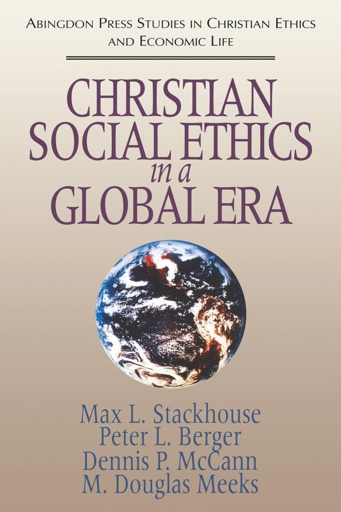 Christian Social Ethics in a Global Era als Taschenbuch