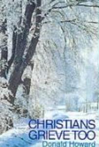 Christians Grieve Too als Taschenbuch