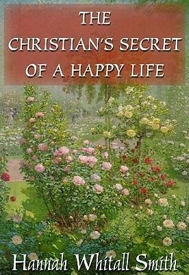 The Christian S Secret of a Happy Life als Hörbuch