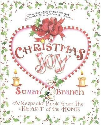 Christmas Joy: A Keepsake Book from the Heart of the Home als Buch