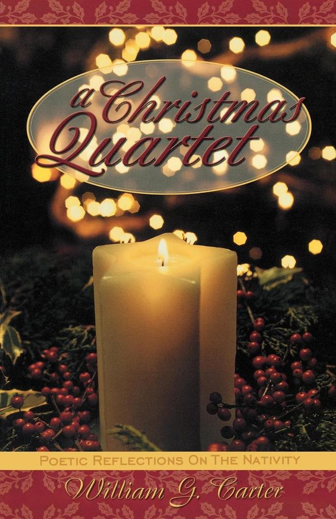 A Christmas Quartet: Poetic Reflections on the Nativity als Taschenbuch