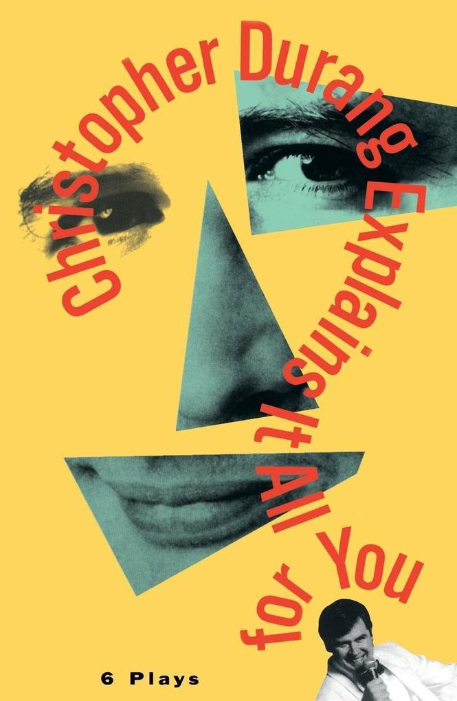 Christopher Durang Explains It All for You: 6 Plays als Taschenbuch