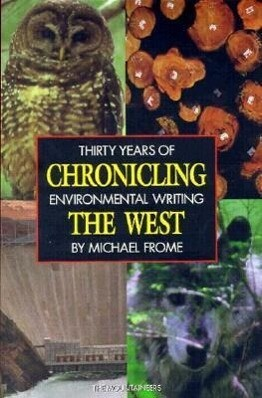 Chronicling the West: Thirty Years of Environmental Writing als Taschenbuch