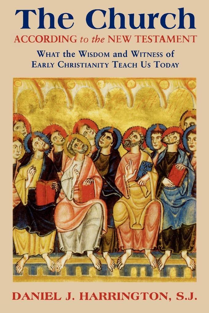 The Church According to the New Testament als Taschenbuch