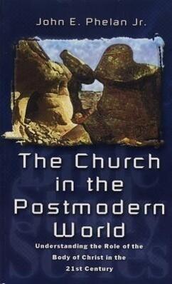 CHURCH IN THE POSTMODERN WORLD THE als Taschenbuch