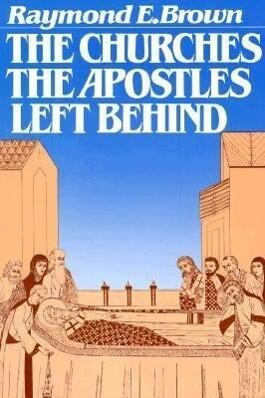 The Churches the Apostles Left Behind als Taschenbuch
