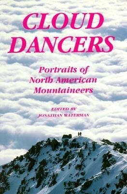 Cloud Dancers: Portraits of North American Mountaineers als Taschenbuch