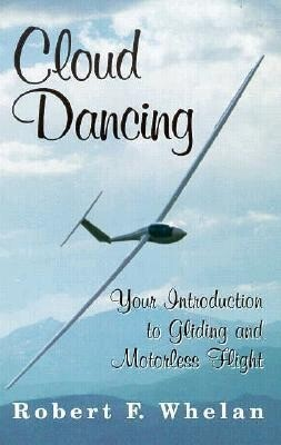Cloud Dancing: Your Introduction to Gliding and Motorless Flight als Taschenbuch