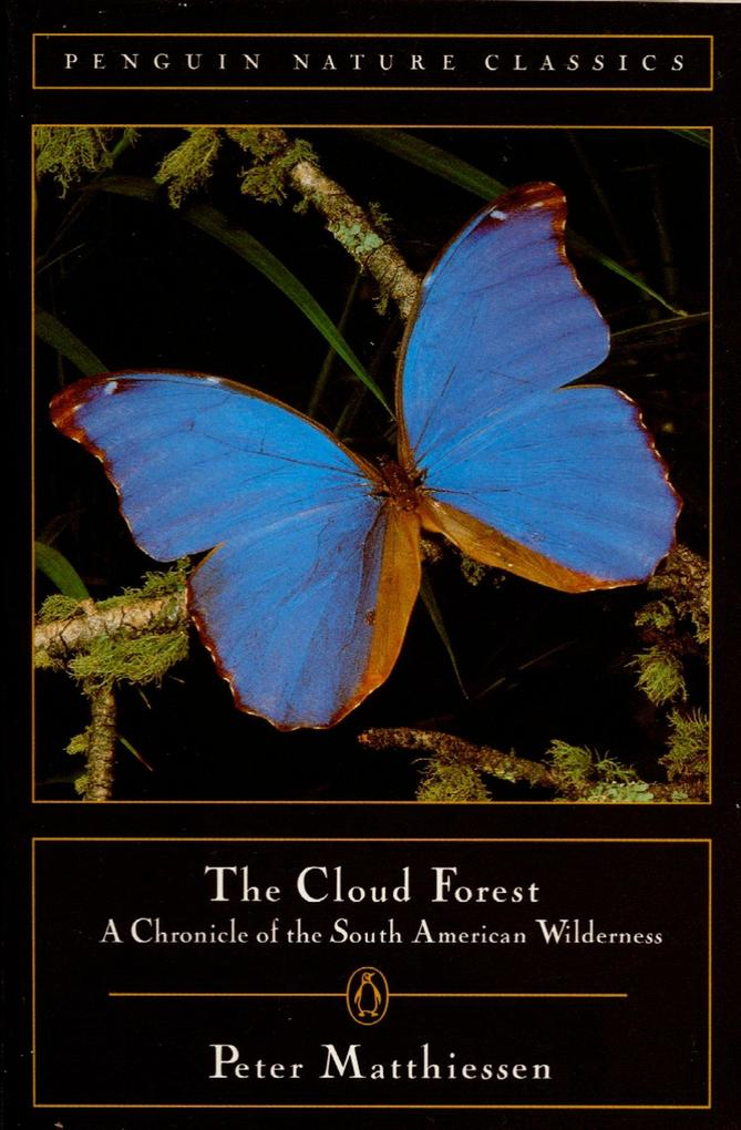 Cloud Forest: A Chronicle of the South American Wilderness als Taschenbuch