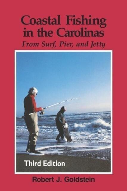 Coastal Fishing in the Carolinas: From Surf, Pier, & Jetty als Taschenbuch