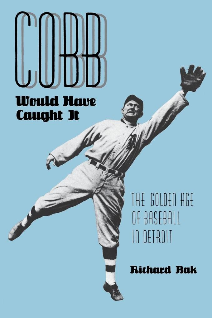 Cobb Would Have Caught It als Taschenbuch