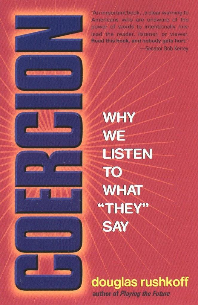 "Coercion: Why We Listen to What ""They"" Say als Taschenbuch"