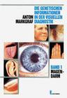Die genetischen Informationen VII in der visuellen Diagnostik. Herz
