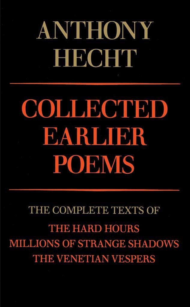 Collected Earlier Poems als Taschenbuch